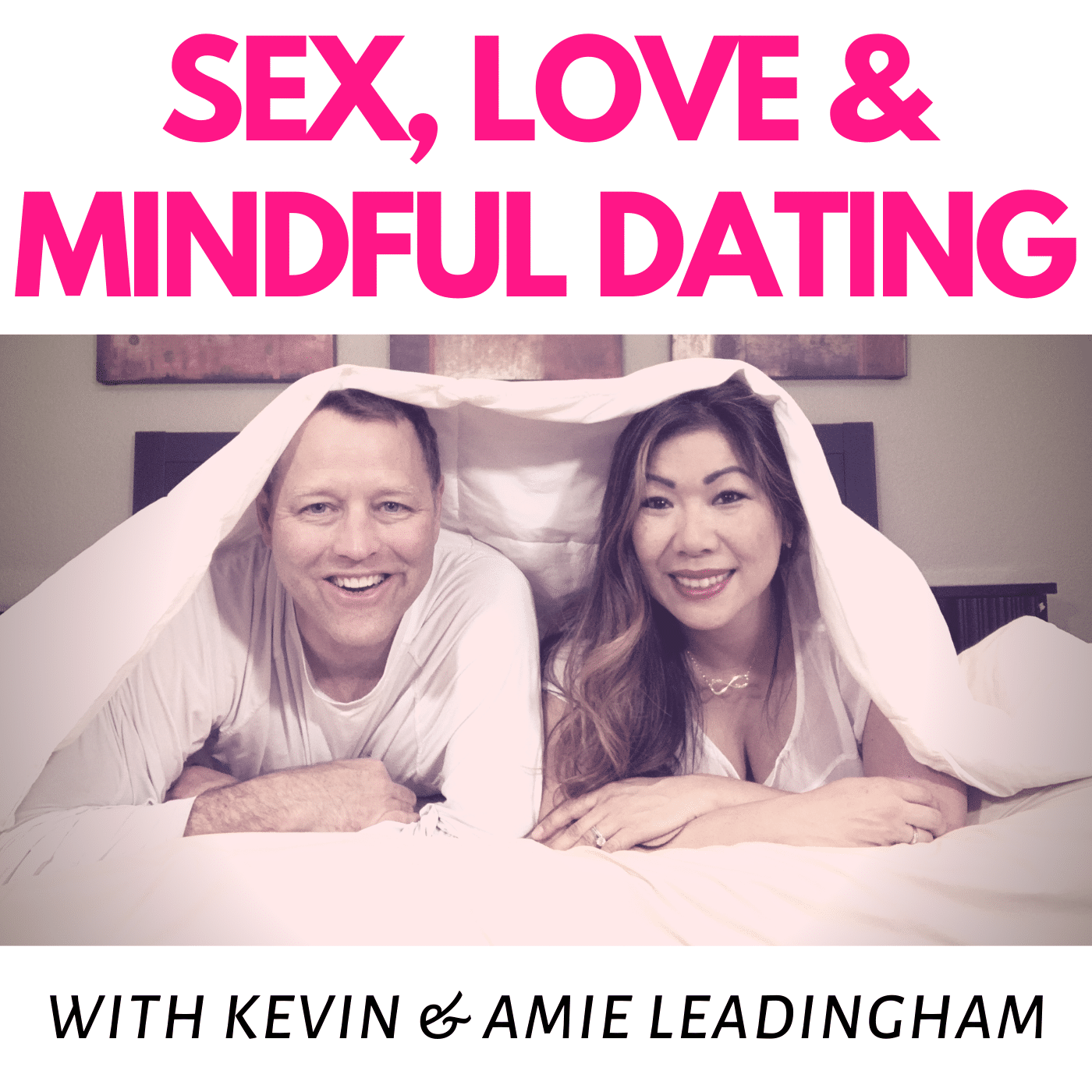 love sex and lasting relationships podcast in Irving